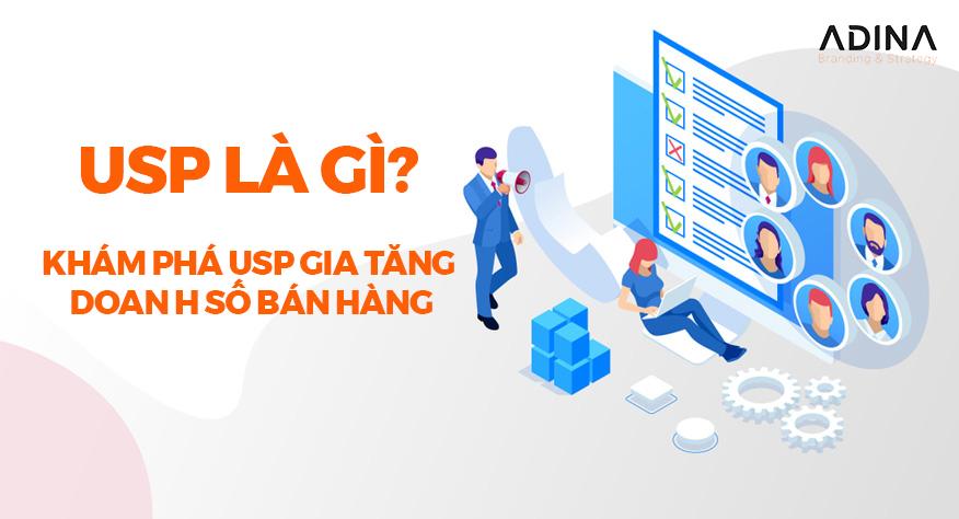 USP là gì? Cách nghiên cứu USP gia tăng doanh số bán hàng