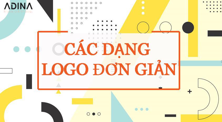 [CẬP NHẬT] Các dạng thiết kế logo đơn giản